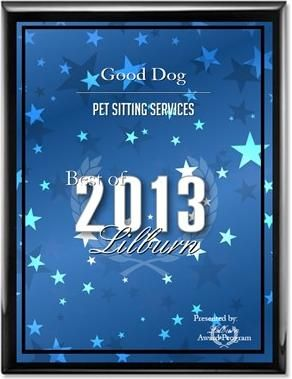 Good Dog! Coaching & Pet Care pet sitter awarded best of lilburn